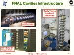 fnal cavities infrastructure