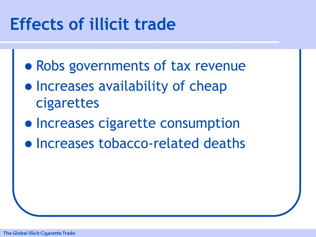 Effects of illicit trade