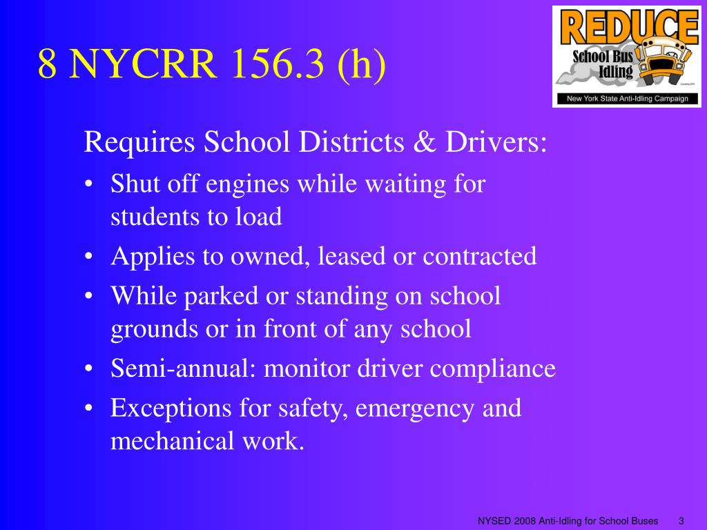 8 NYCRR 156.3 (h)