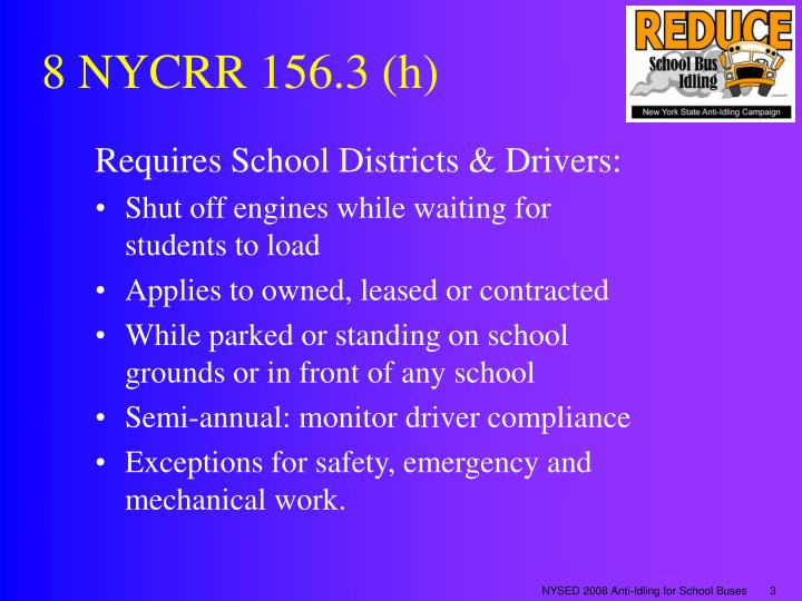8 nycrr 156 3 h