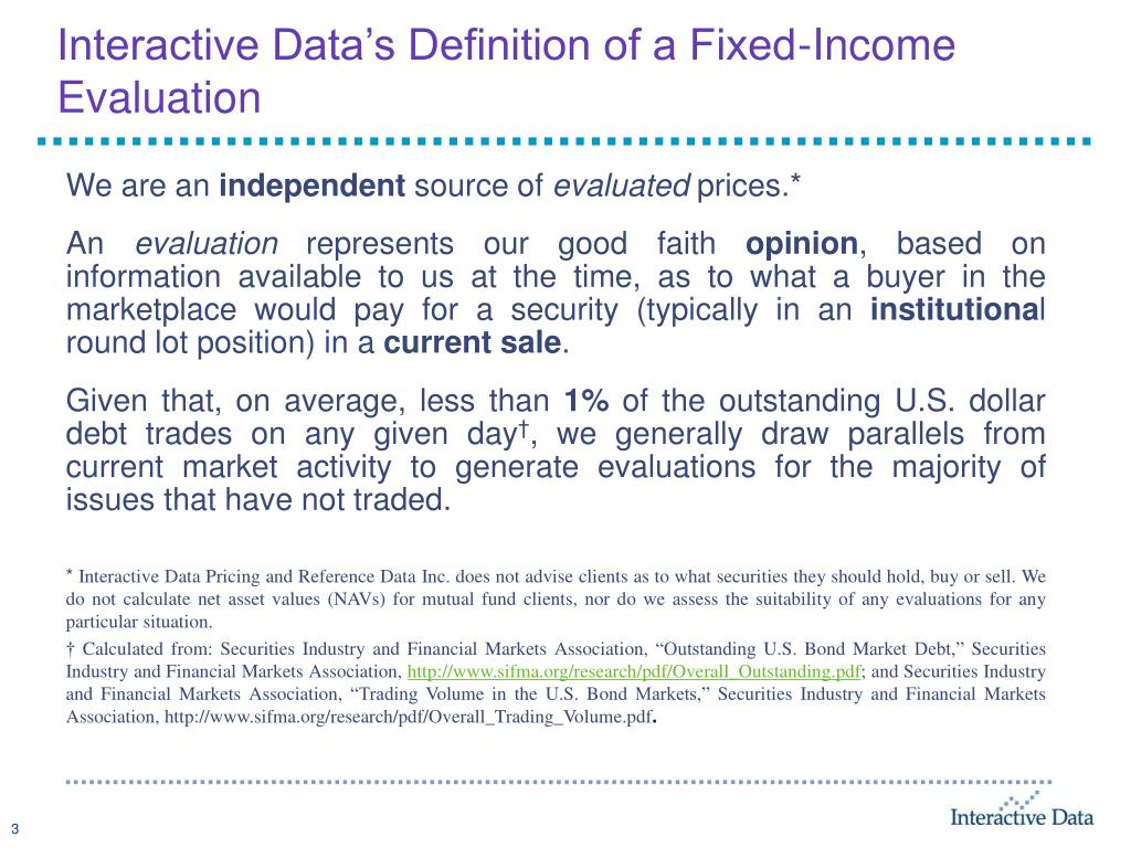 Interactive Data's Definition of a Fixed-Income Evaluation