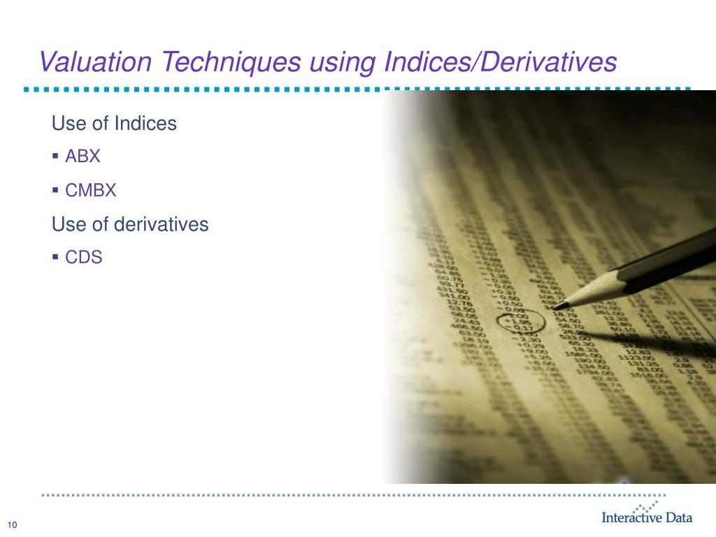 Valuation Techniques using Indices/Derivatives