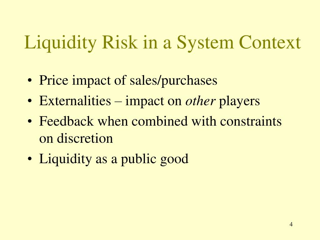 Liquidity Risk in a System Context
