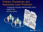 policies procedures and awareness layer protection