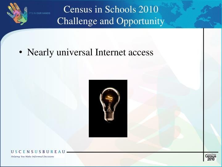 Census in schools 2010 challenge and opportunity