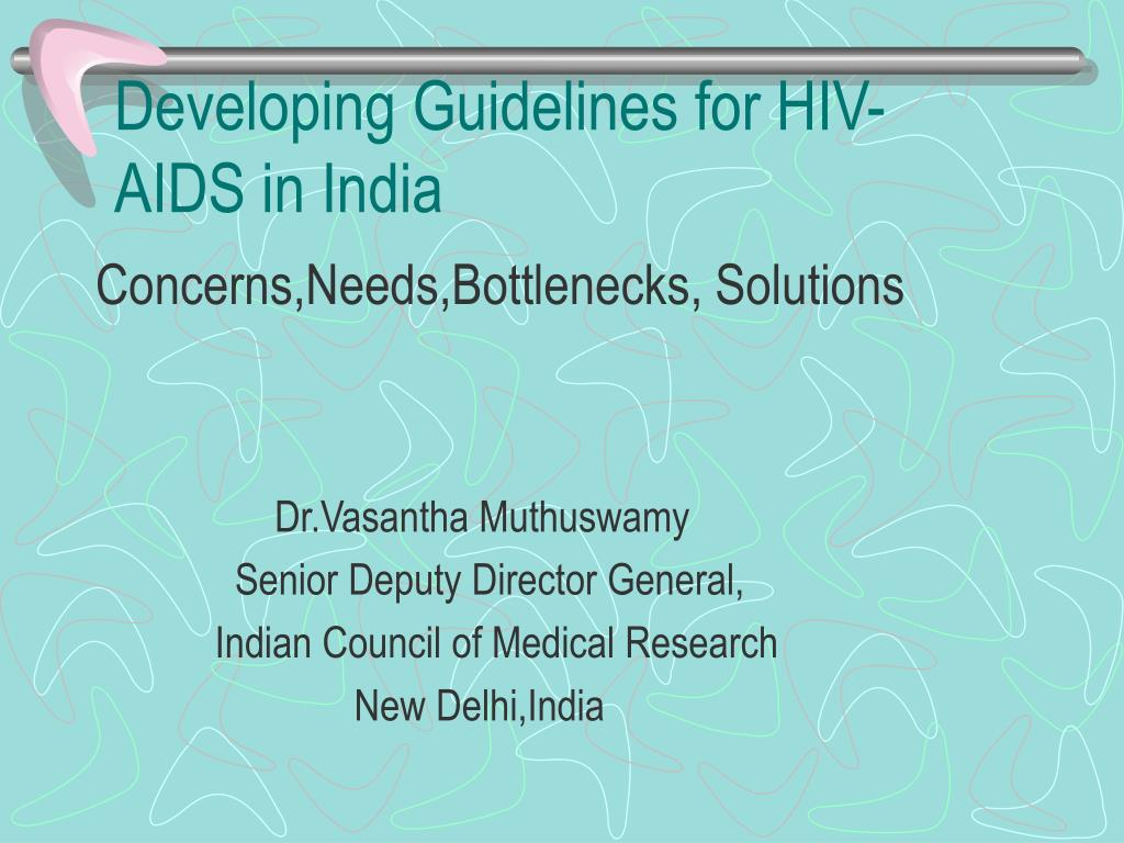 developing guidelines for hiv aids in india l.