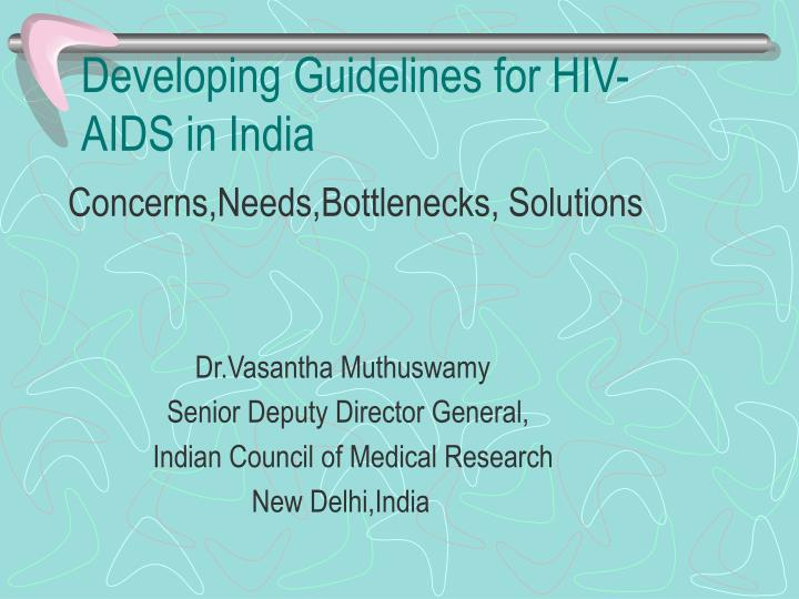 developing guidelines for hiv aids in india n.