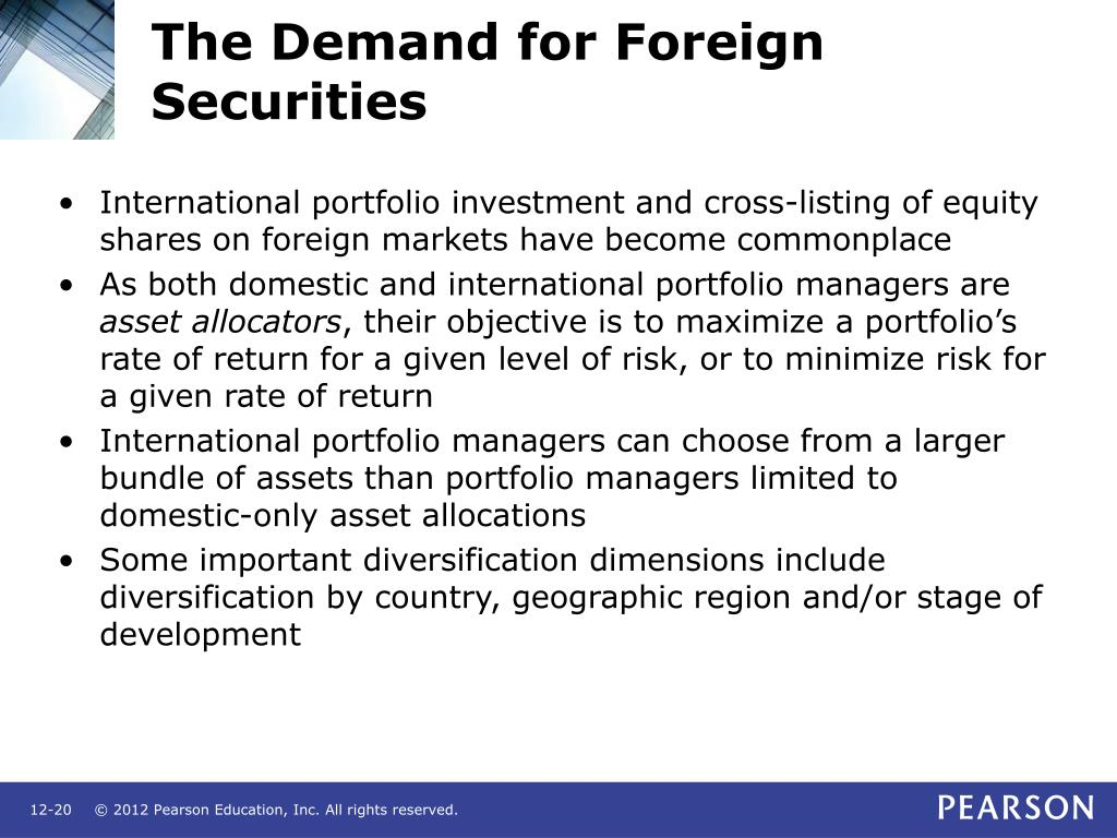 The Demand for Foreign Securities