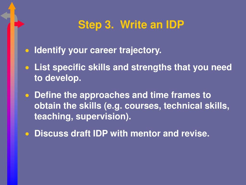 Step 3.  Write an IDP