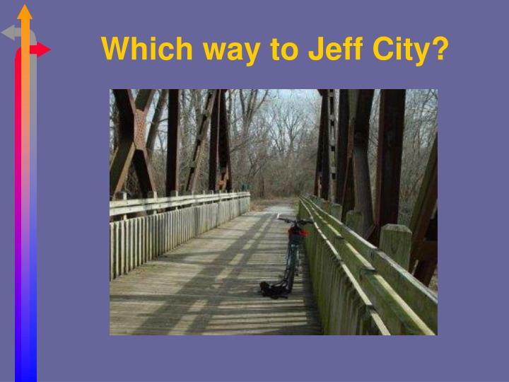 Which way to jeff city