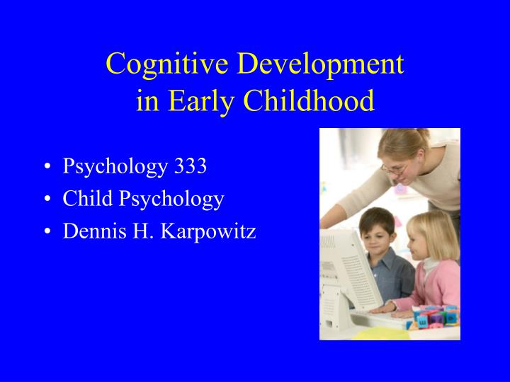 cognitive development in early childhood n.