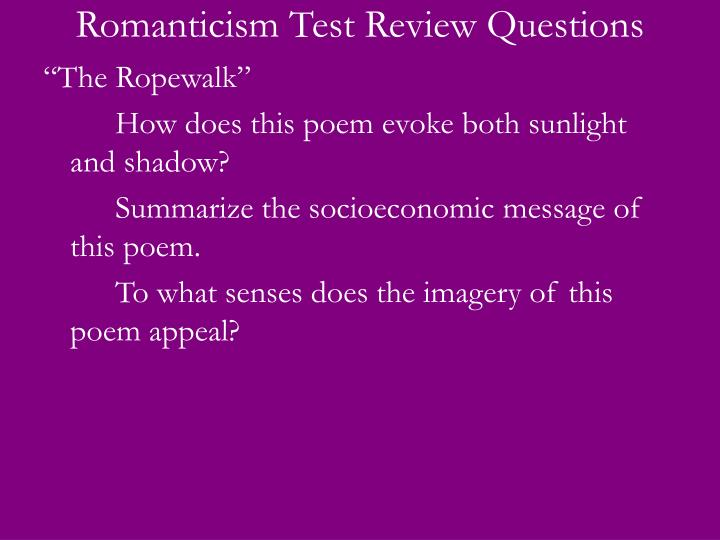 Romanticism test review questions2