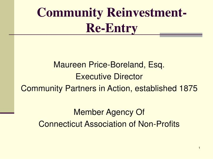 Community reinvestment re entry