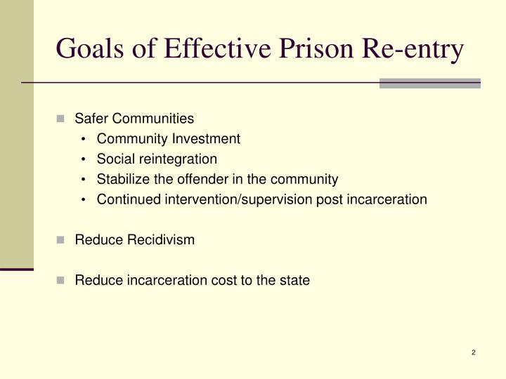 Goals of effective prison re entry
