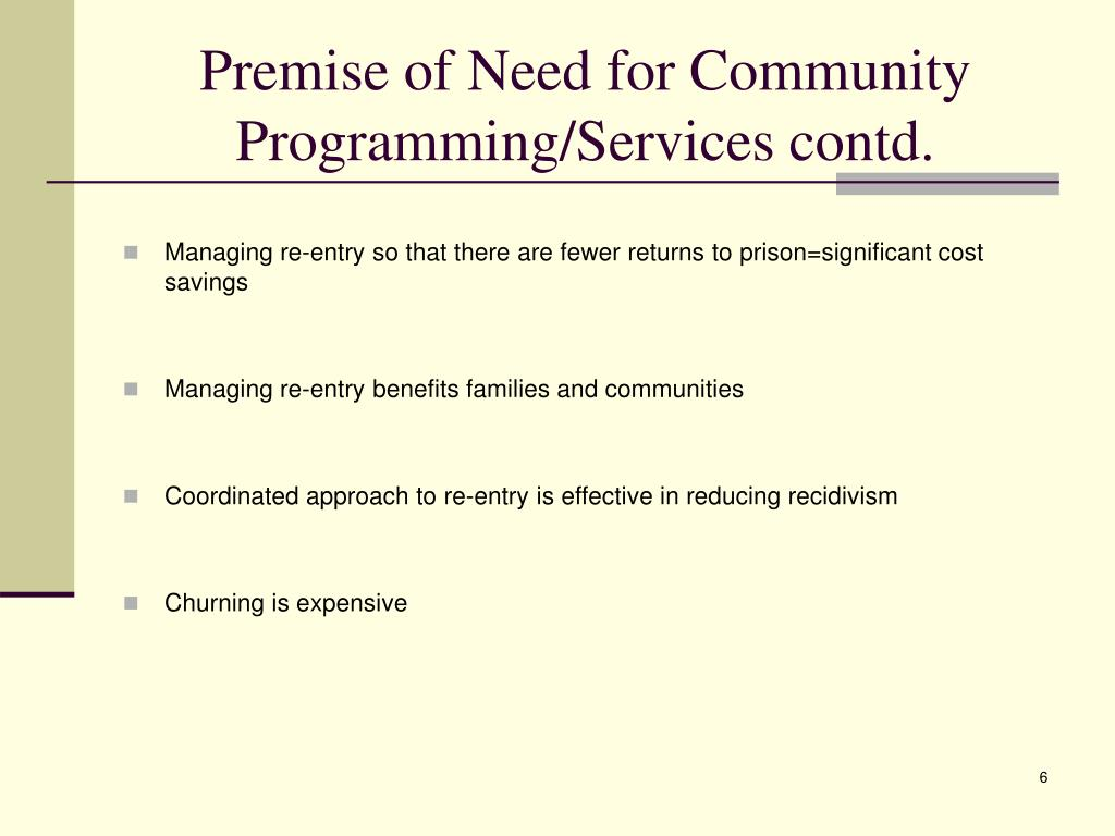 Premise of Need for Community Programming/Services contd.