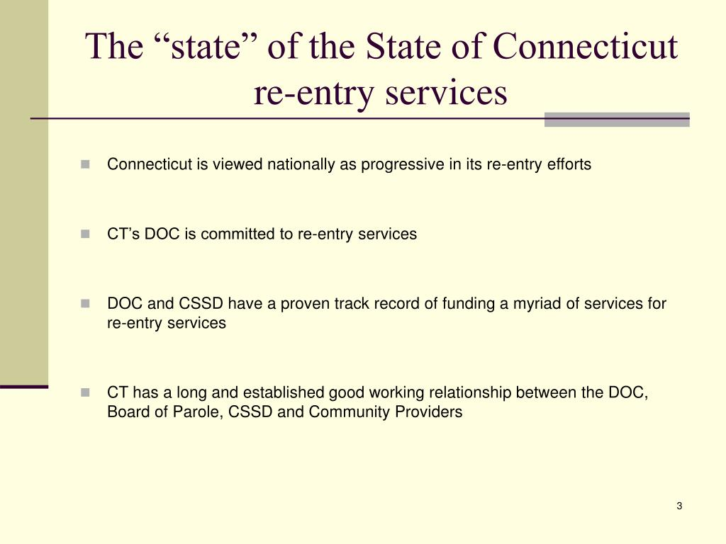 "The ""state"" of the State of Connecticut  re-entry services"