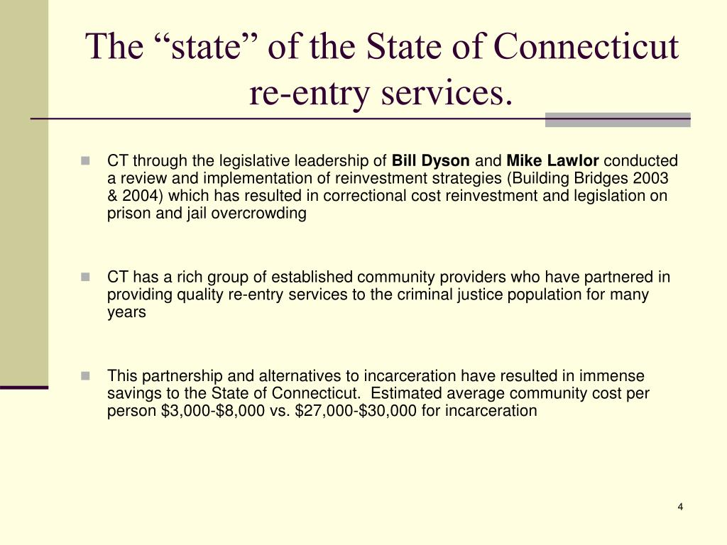 "The ""state"" of the State of Connecticut re-entry services."