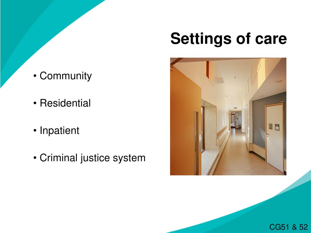 Settings of care