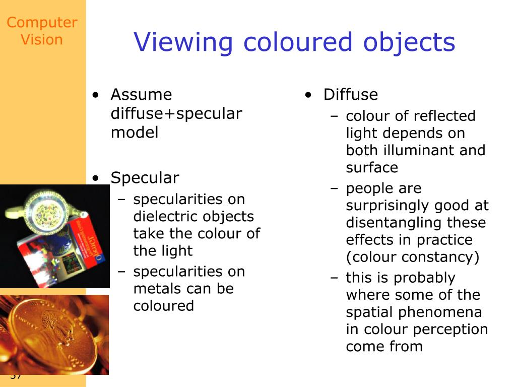 Assume diffuse+specular model