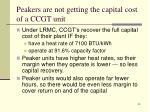 peakers are not getting the capital cost of a ccgt unit