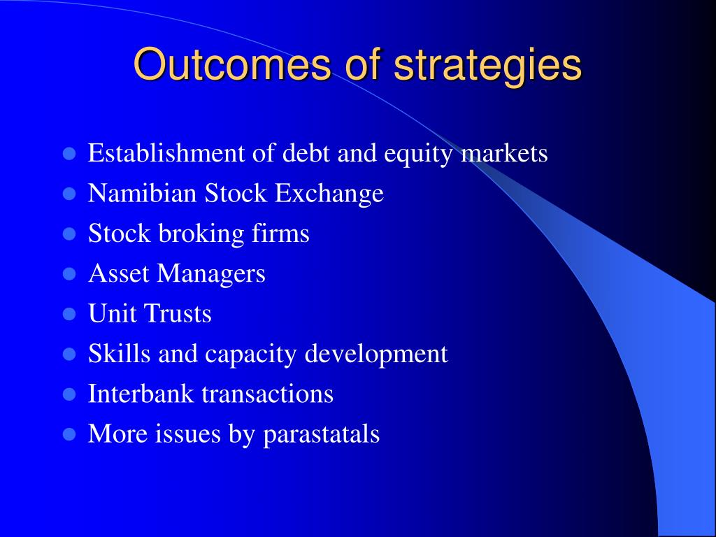 Outcomes of strategies