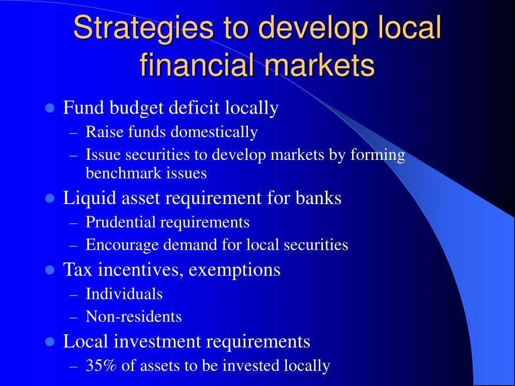 Strategies to develop local financial markets