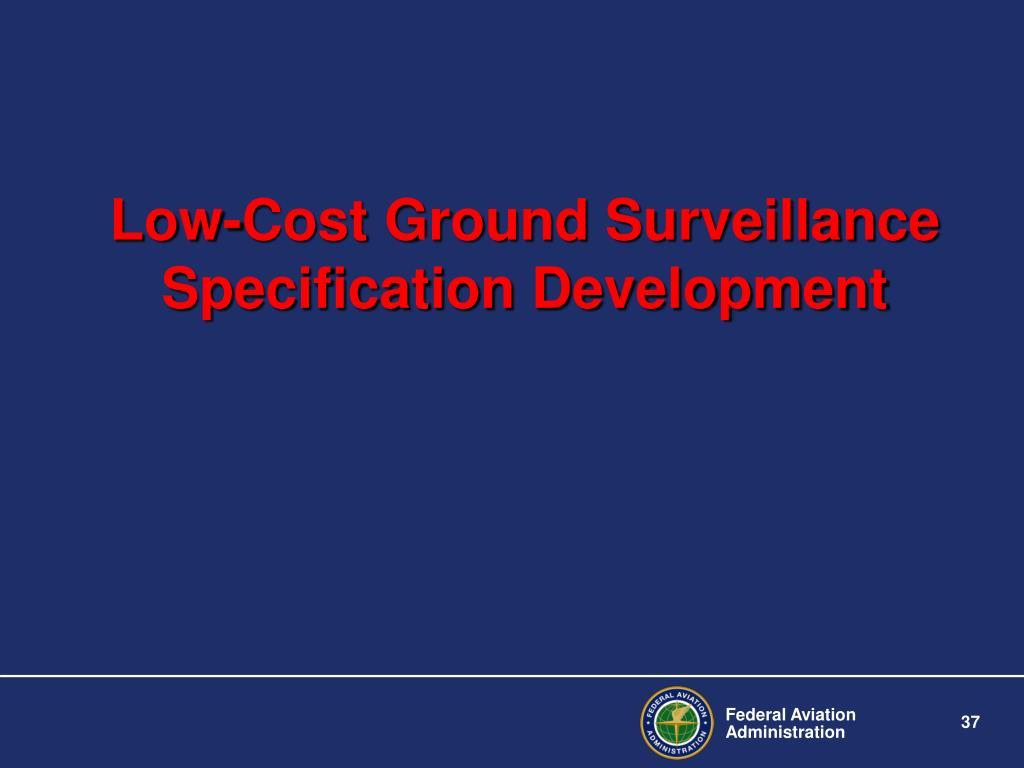 Low-Cost Ground Surveillance