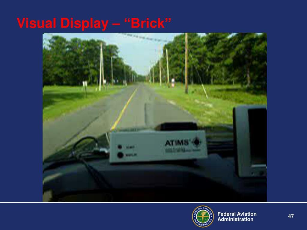 "Visual Display – ""Brick"""