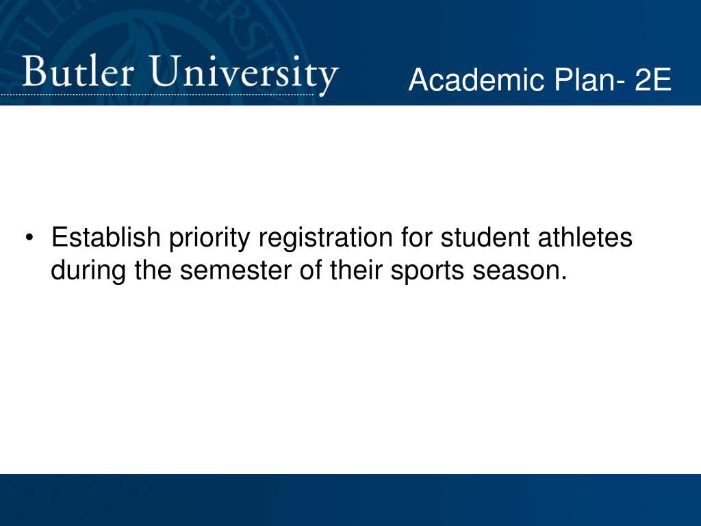Academic Plan- 2E
