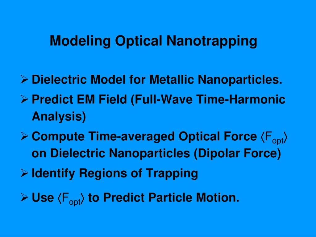 Modeling Optical Nanotrapping