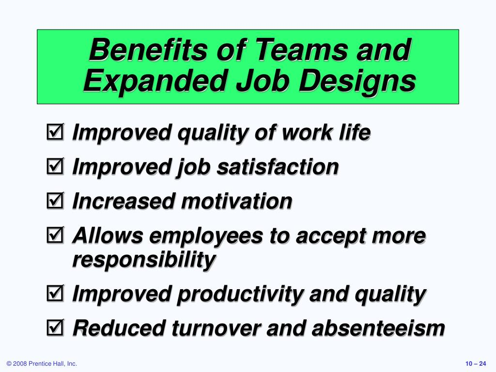 Benefits of Teams and Expanded Job Designs