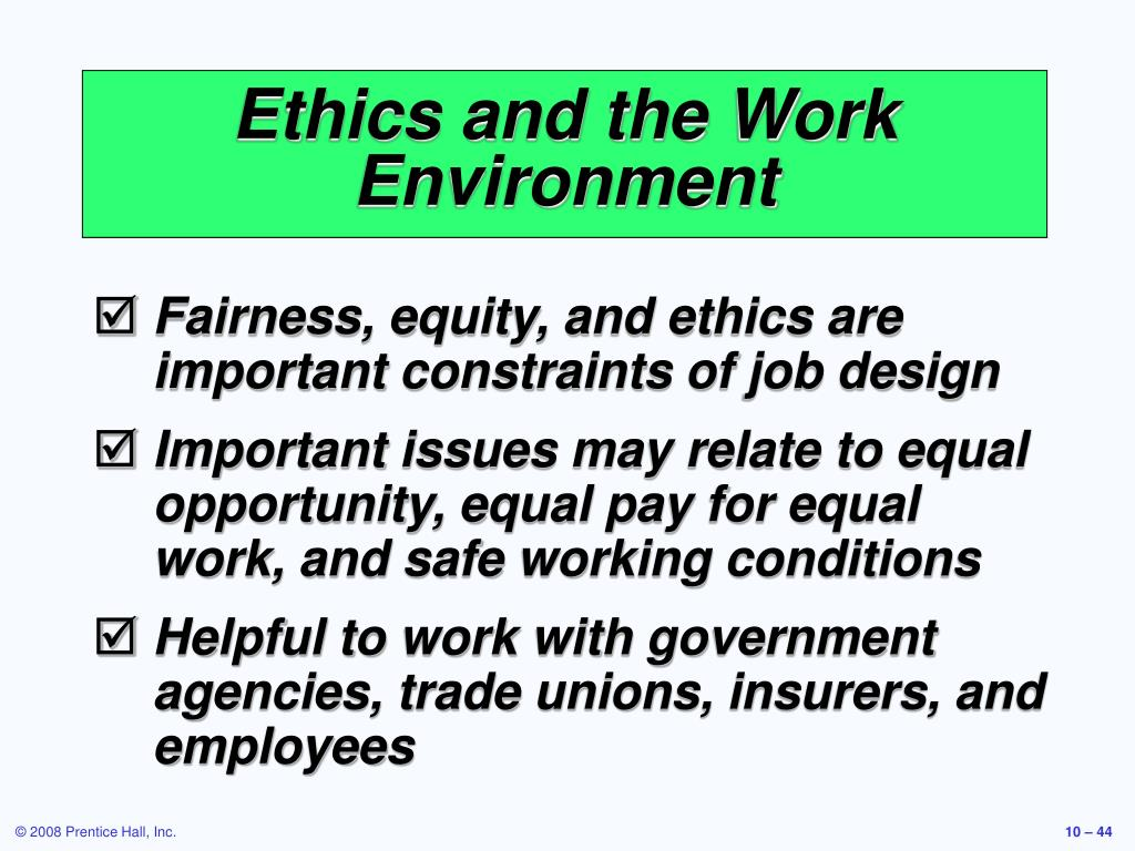 Ethics and the Work Environment
