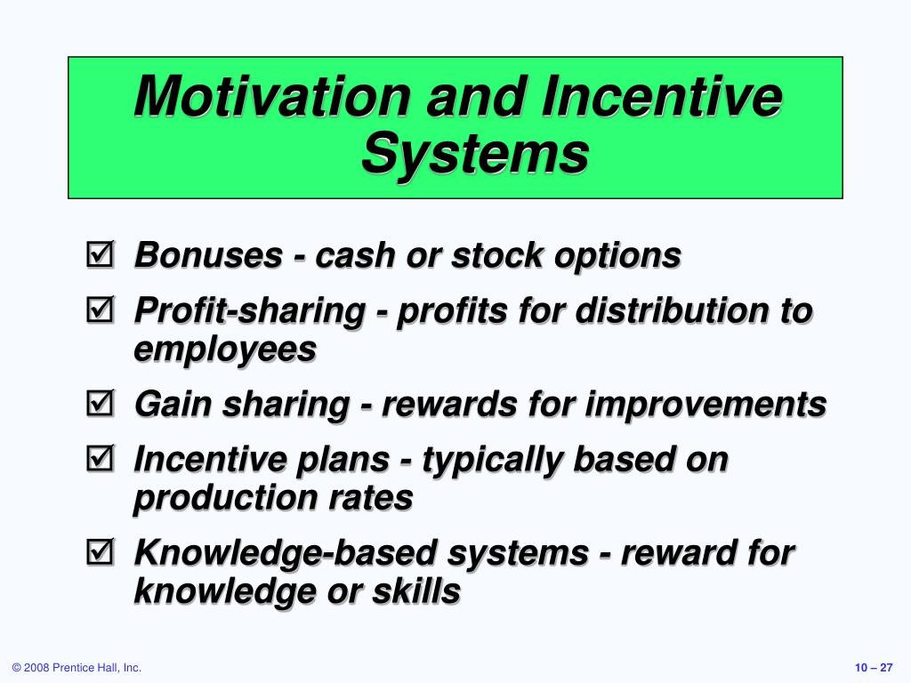 Motivation and Incentive Systems