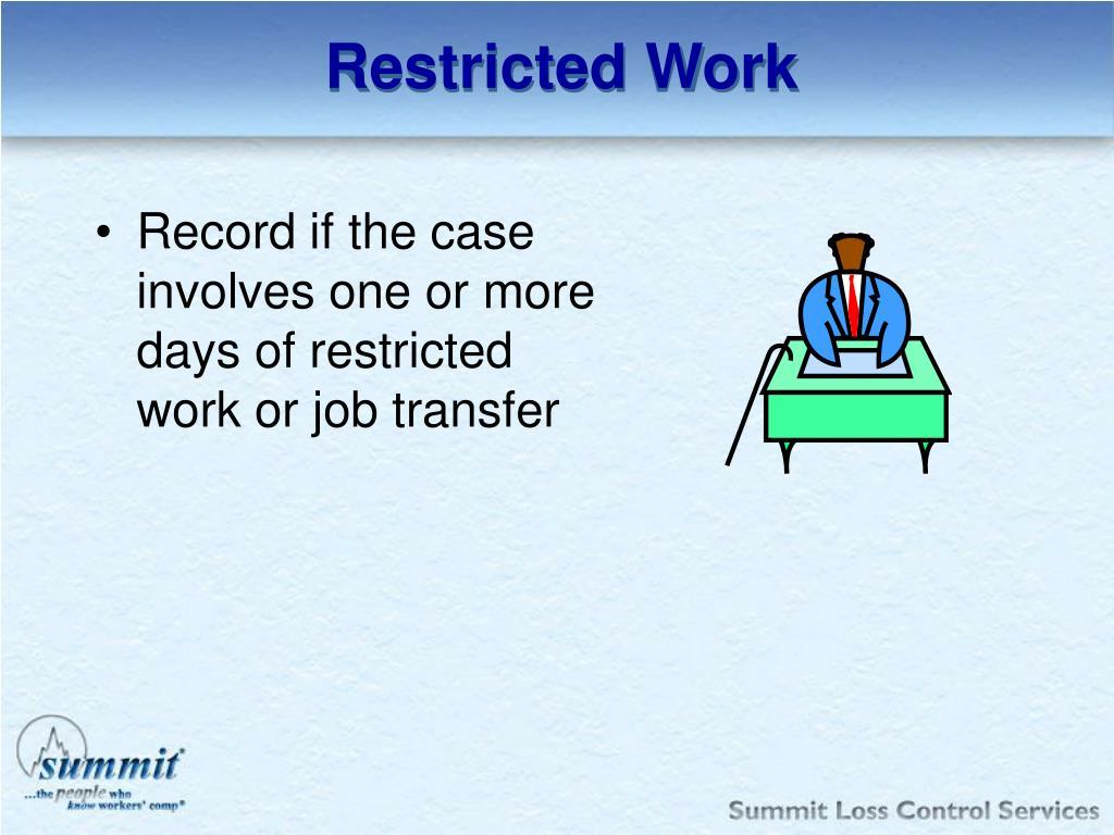 Restricted Work