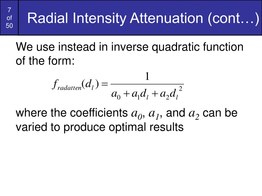 Radial Intensity Attenuation (cont…)