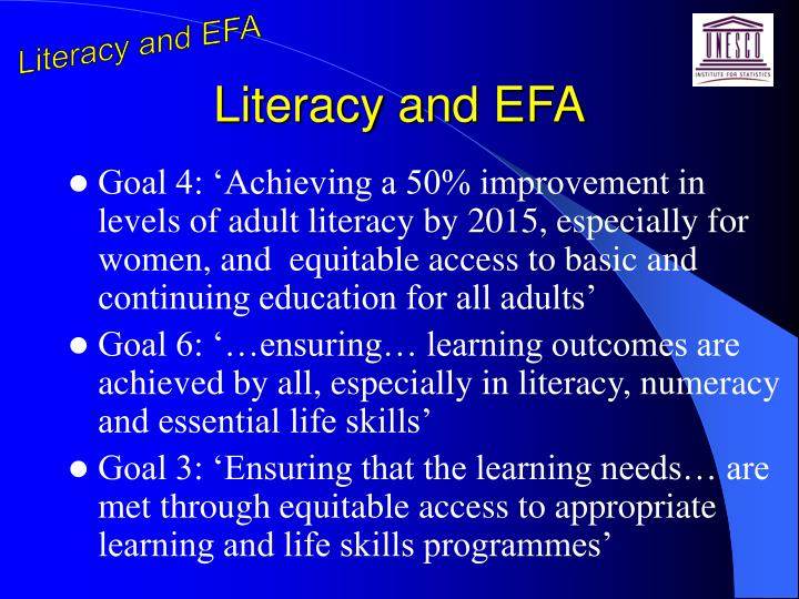 Literacy and efa