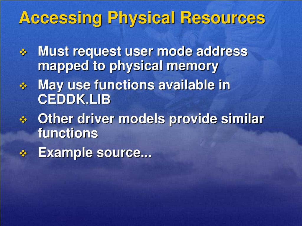 Accessing Physical Resources