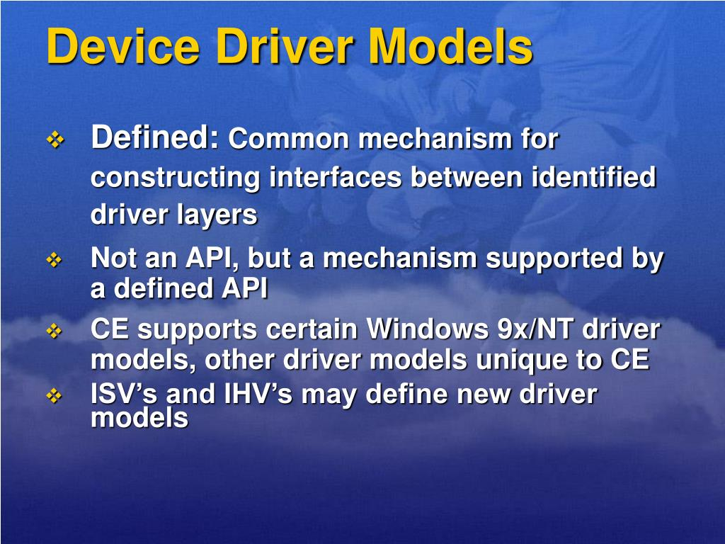 Device Driver Models