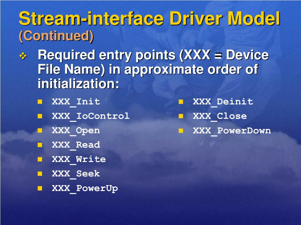 Stream-interface Driver Model