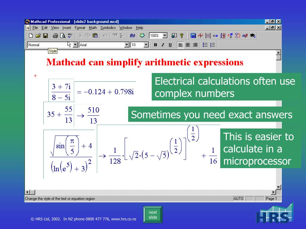 Electrical calculations often use complex numbers