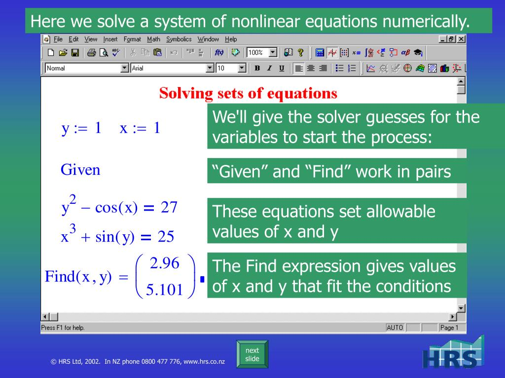 Here we solve a system of nonlinear equations numerically.