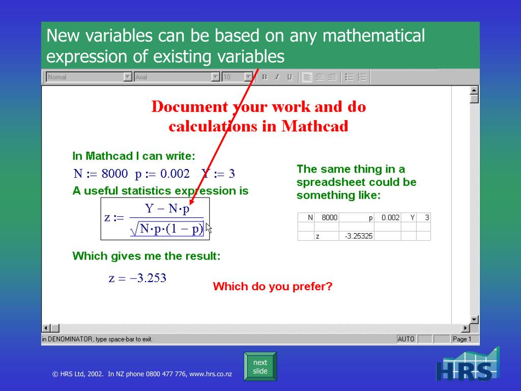 New variables can be based on any mathematical expression of existing variables