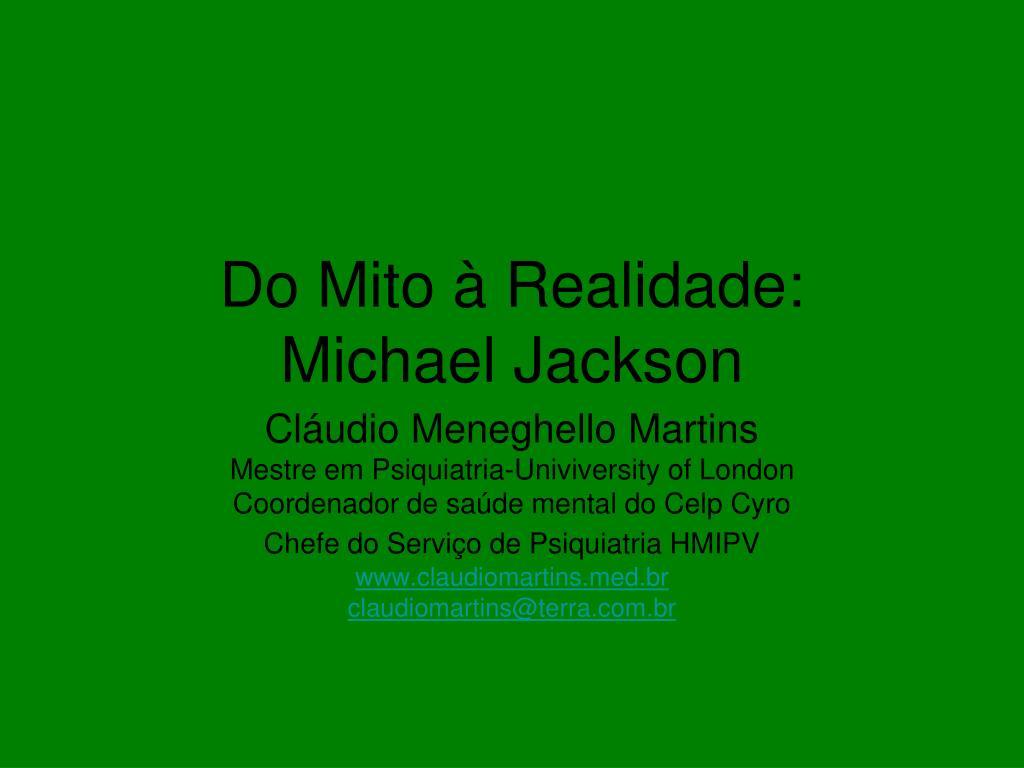 do mito realidade michael jackson l.