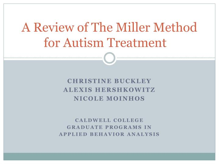 a review of the miller method for autism treatment n.