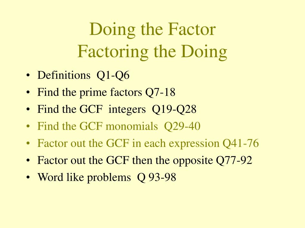 Doing the Factor