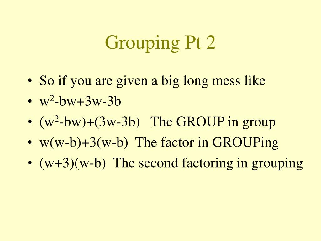 Grouping Pt 2