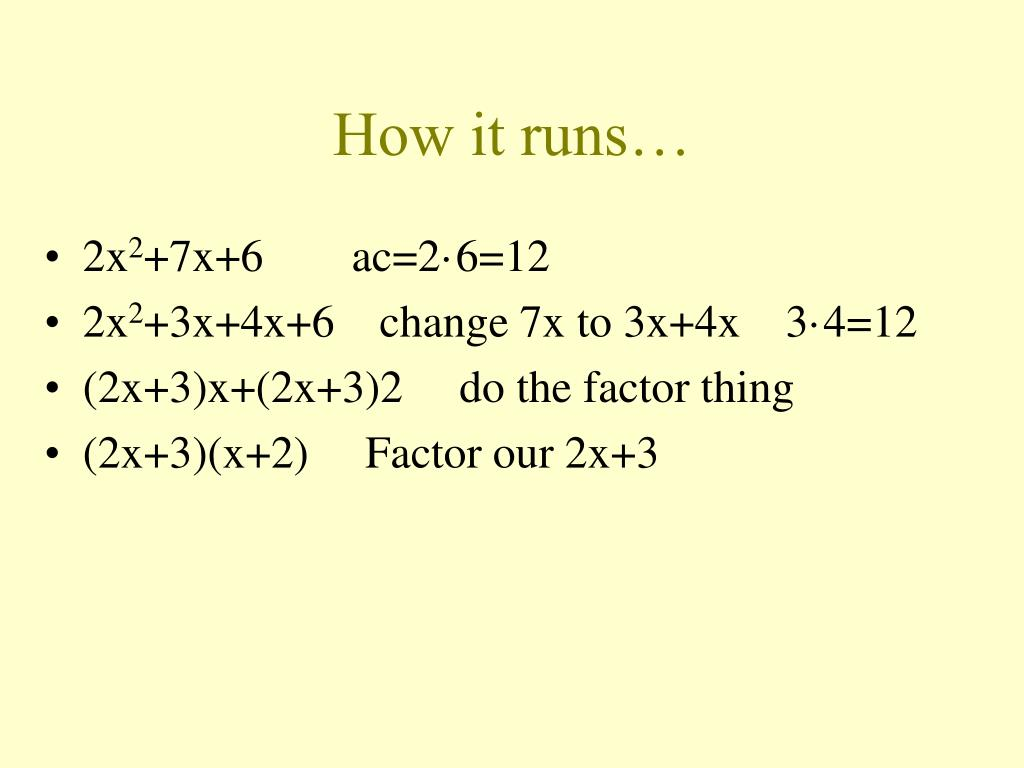 How it runs…