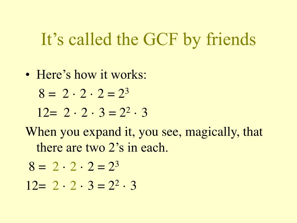 It's called the GCF by friends