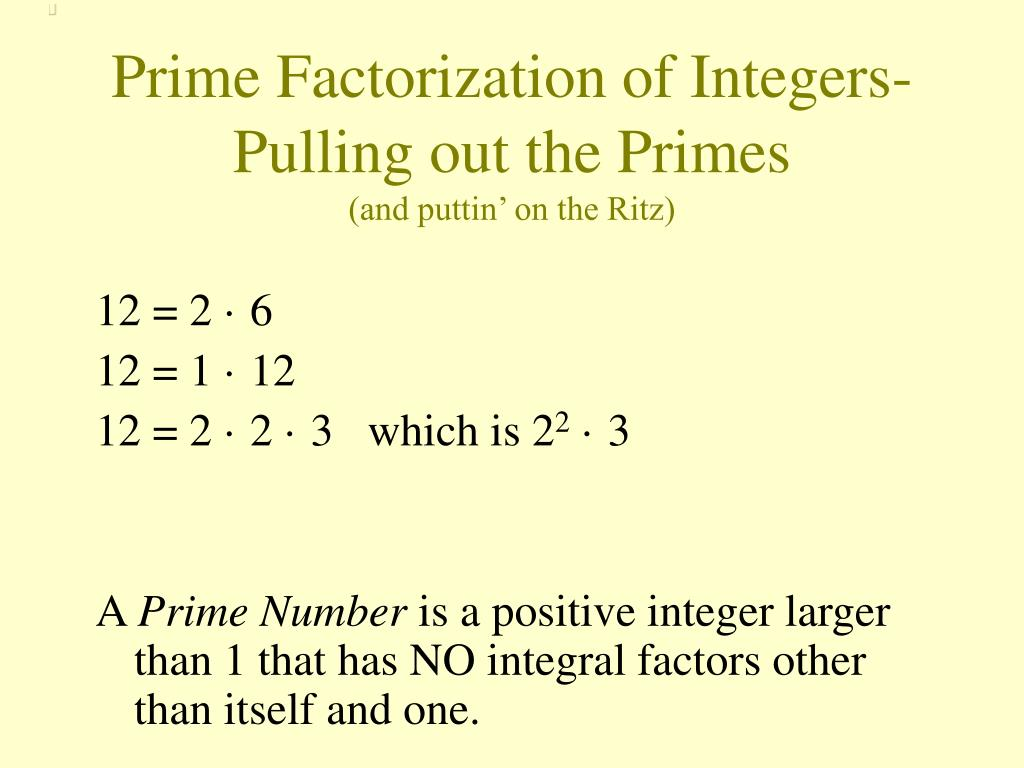 Prime Factorization of Integers-Pulling out the Primes