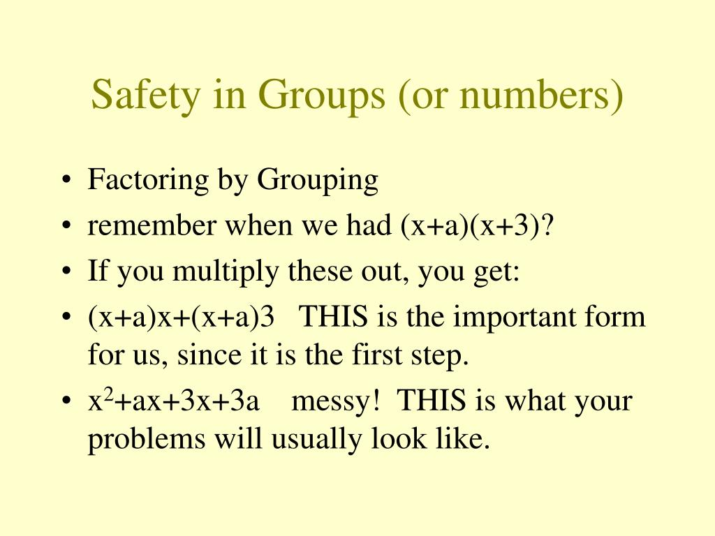 Safety in Groups (or numbers)